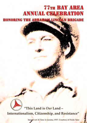 77th Bay Area Annual Celebration honoring The Abraham Lincoln Brigade