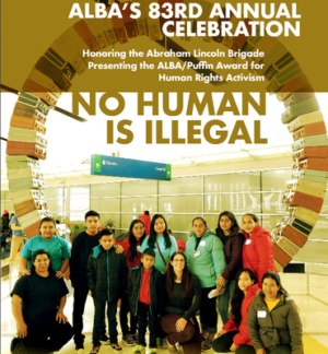 83rd Annual Celebration to honor the Abraham Lincoln Brigade (New York) and present the ALBA/Puffin Award for Human Rights Activism
