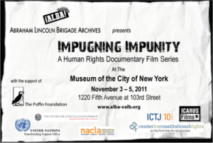 Impugning Impunity 2011 : A human Rights Documentary Film Series.  New York