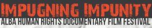 Impugning Impunity 2015: ALBA's Human Rights Documentary Film Festival