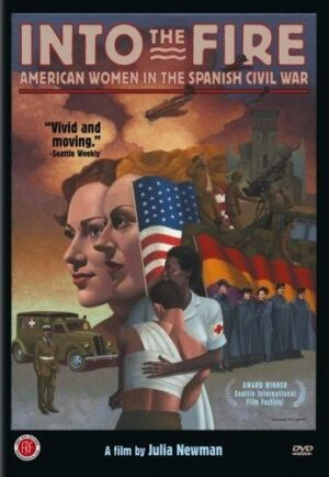 Into the Fire: American Women in the Spanish Civil War