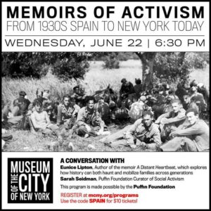 Memoirs of Activism from 1930s Spain to New York Today