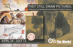 They Still Draw Pictures: Children's Art in Wartime from the Spanish Civil War to Kosovo